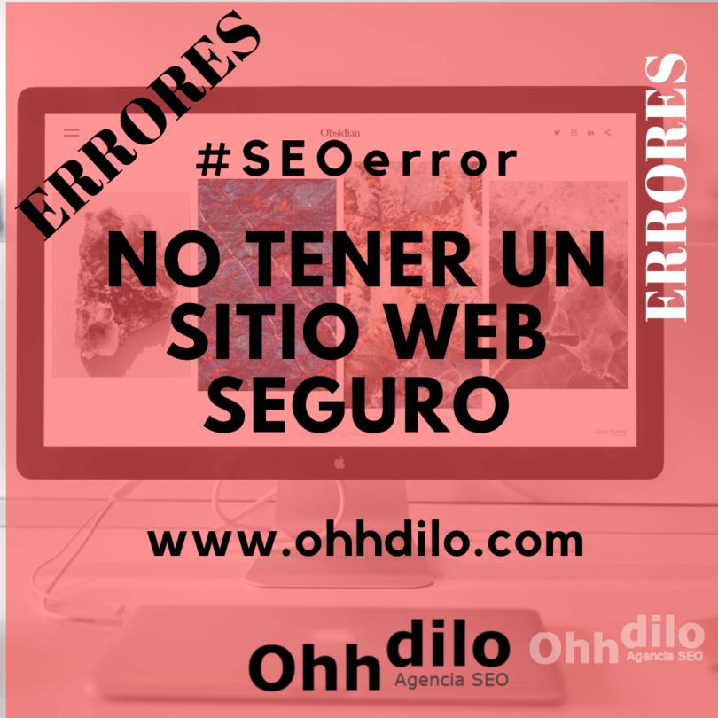 SEO Error 7 - No tener un sitio web seguro