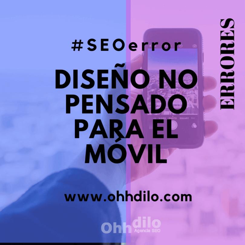 SEO Error 8 - Diseño no pensado para el móvil
