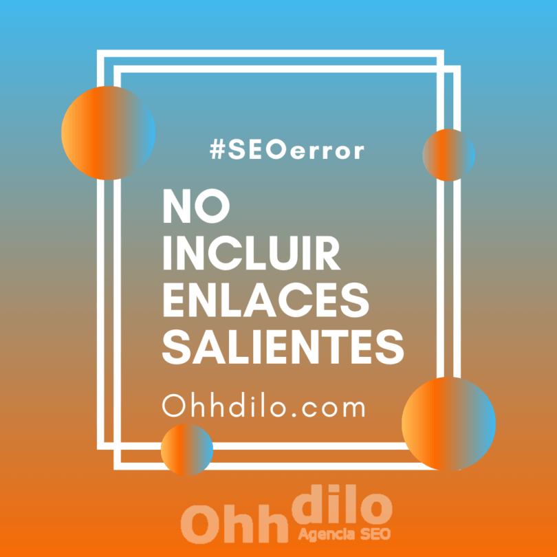 SEO Error 10 - No incluir enlaces salientes